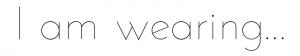 iamwearing